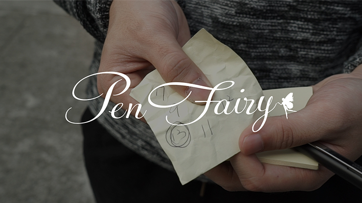 Pen Fairy by Way and Himitsu Magic - Trick