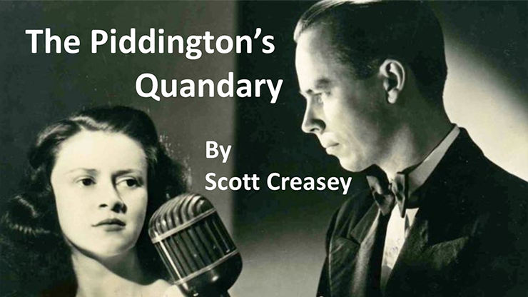 The Piddington`s Quandary by Scott Creasey video DOWNLOAD