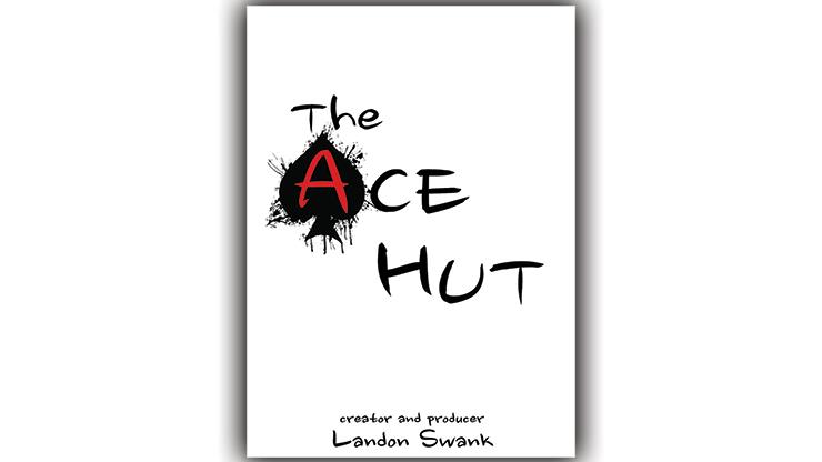 The Ace Hut by Landon Swank - Trick