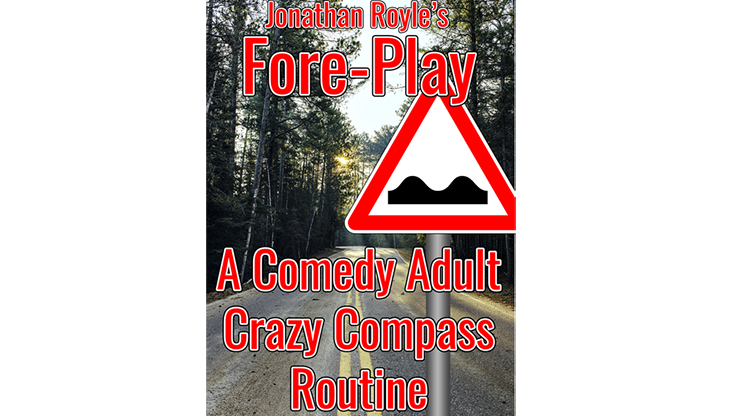 Fore Play (The Crazy Compass or Road Sign Routine On Acid) by Jonathan Royle Mixed Media DOWNLOAD