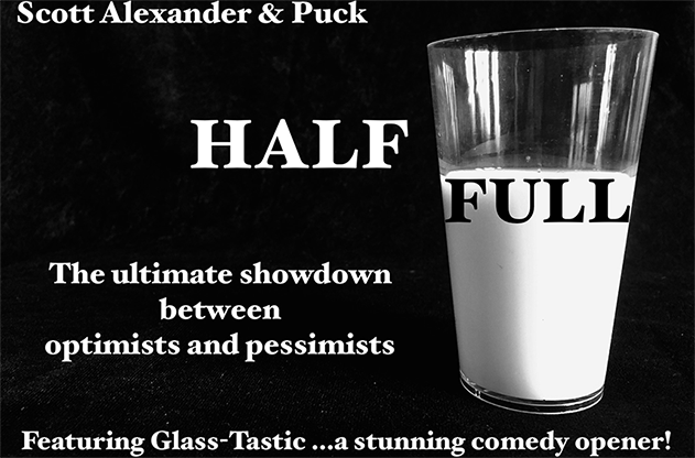 Half Full by Scott Alexander & Puck - Trick