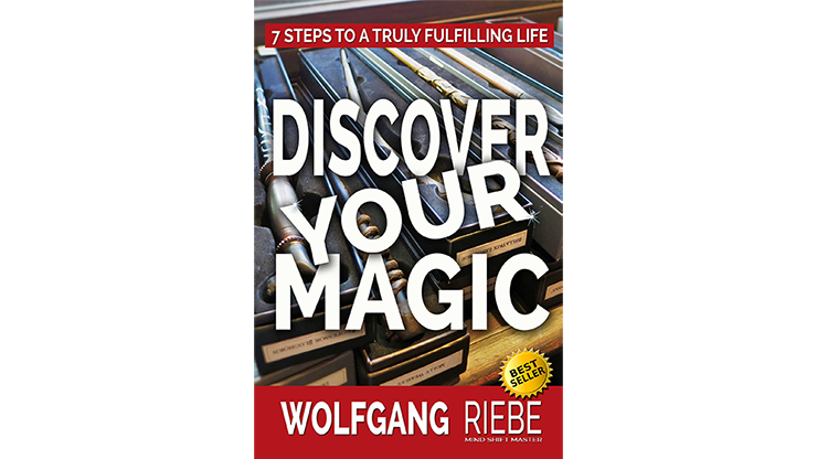 Discover Your Magic by Wolfgang Riebe eBook DOWNLOAD