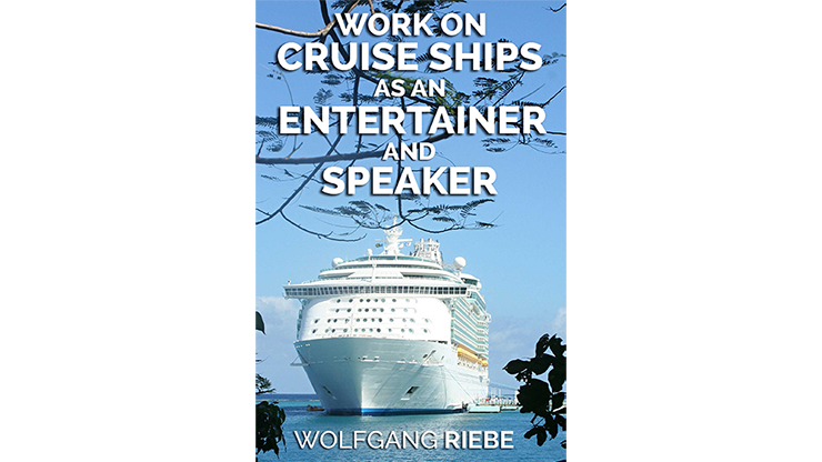 Working On Cruise Ships as an Entertainer & Speaker eBook DOWNLOAD