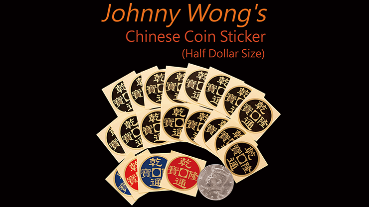 Johnny Wong's Chinese Coin Sticker 20 pcs (Half Dollar Size) - Trick