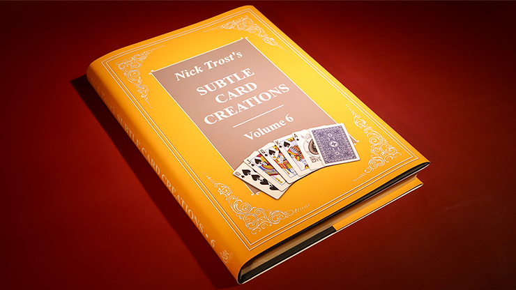 Subtle Card Creations of Nick Trost, Vol. 6 - Book