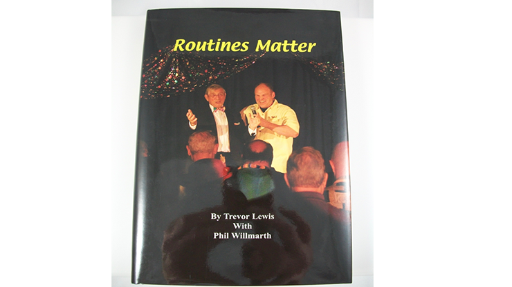 Routines Matter by T. Lewis & P. Willmarth - Book