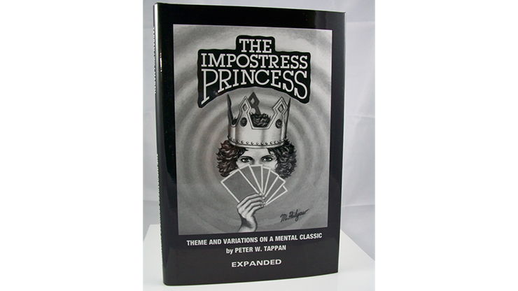 The Impostress Princess - EXPANDED by Peter W. Tappan & Phil Willmarth - Books