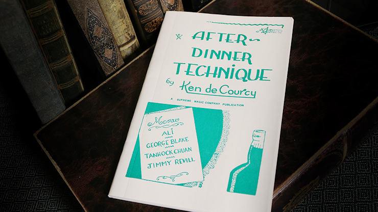 After Dinner Technique - Ken de Courcy