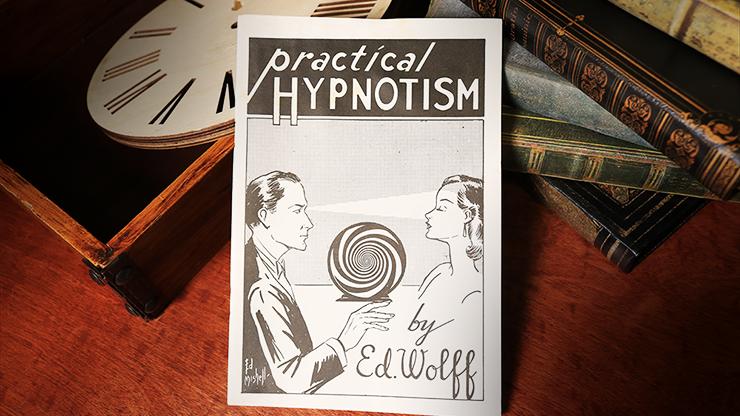 Practical Hypnotism - Ed Wolff - Libro de Magia