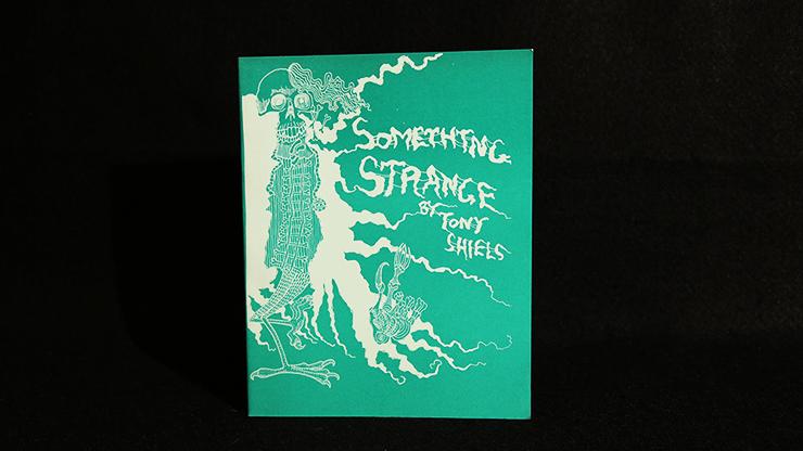 Something Strange by Tony Shiels - Book