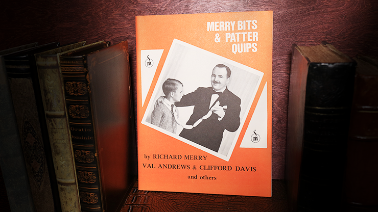 Merry Bits & Patter Quips - Richard Merry
