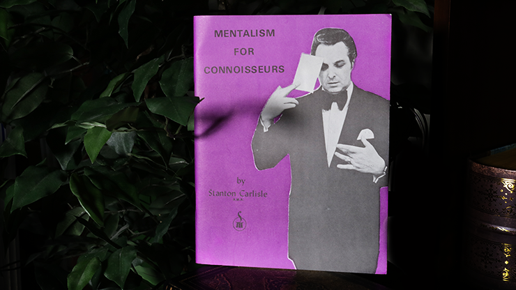 Mentalism for Connoisseurs by Stanton Carlisle - Book