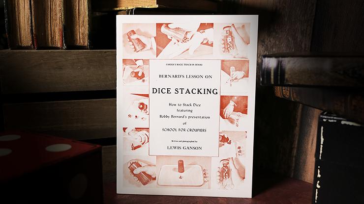 Bernard's Lesson on Dice Stacking - Lewis Ganson