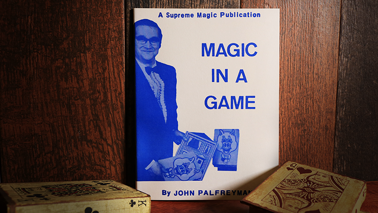Magic in a Game - John Palfreyman