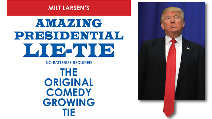 Amazing Presidential Lie Tie by Milt Larsen