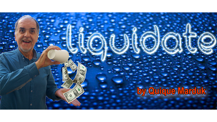 Liquidate by Quique Marduk