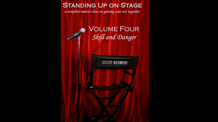 Standing Up on Stage Volume 4 Feats of Skill & Danger - Scott Alexander - DVD