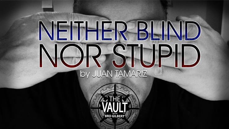 The Vault Neither Blind Nor Stupid by Juan Tamariz video DOWNLOAD