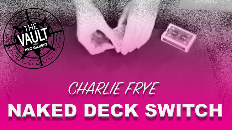 The Vault - Naked Deck Switch Mixed Media DOWNLOAD
