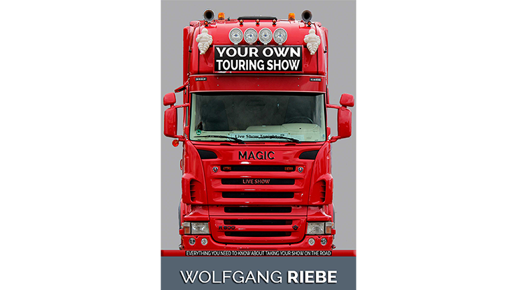 Your Own Touring Show - Wolfgang Riebe - eBook