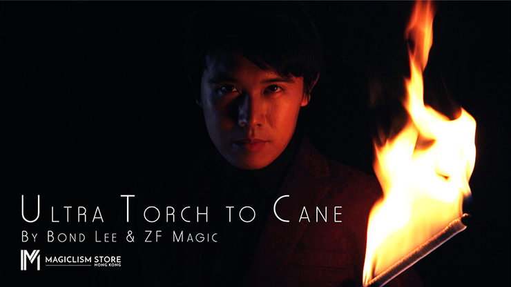 Ultra Torch to Cane (A.I.S.) by Bond Lee & ZF Magic - Trick