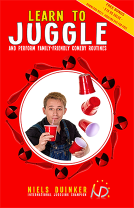 Learn to Juggle & Perform Family-Friendly Comedy Routines - Niels Duinker