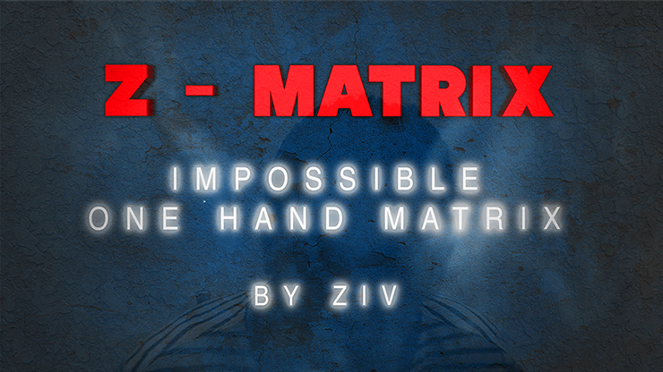 Z Matrix (Impossible One Hand Matrix) by Ziv video DOWNLOAD