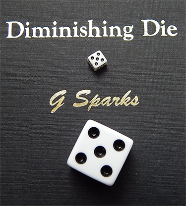 Diminishing Die (BLANCO) - G Sparks