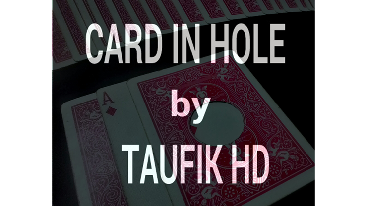 Card in Hole by Taufik HD