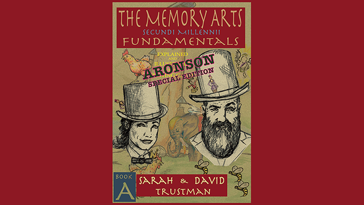 The Memory Arts, Book A - Aronson Special Edition by Sarah and David Trustman eBook DOWNLOAD