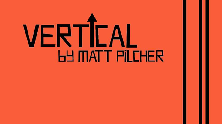 VERTICAL by Matt Pilcher