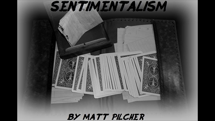 SENTIMENTALISM by Matt Pilcher