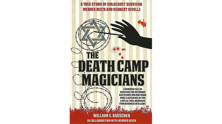 The Death Camp Magician 2nd Edition by William V. Rauscher & Werner Reich - Book