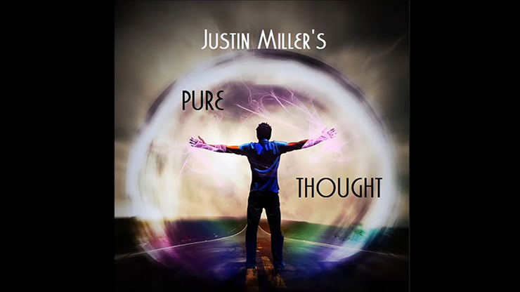 Pure Thought by Justin Miller video DOWNLOAD
