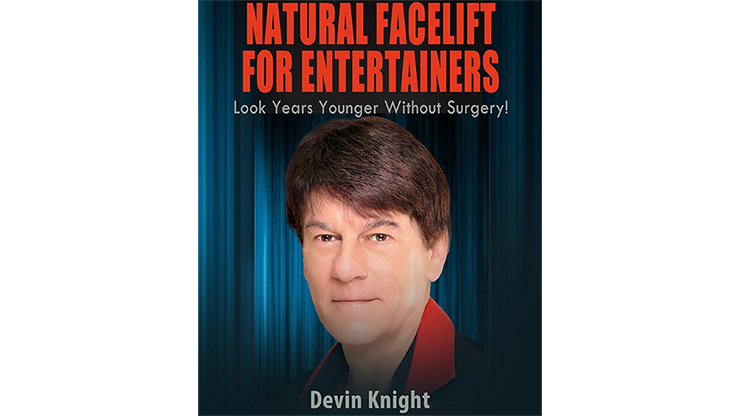 Natural Facelift for Entertainers eBook DOWNLOAD