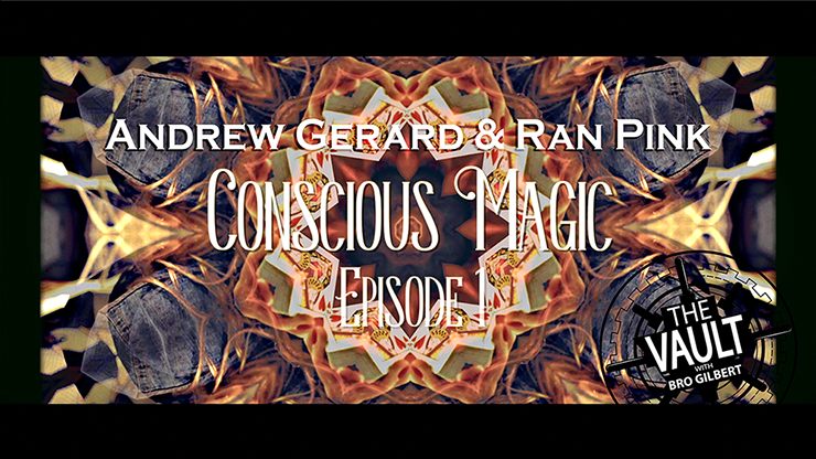 Conscious Magic Episode 1 by Andrew Gerard and Ran Pink