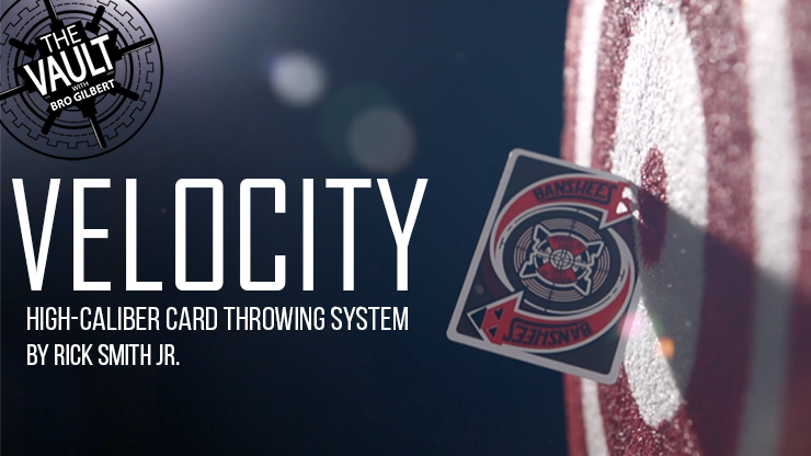 The Vault Velocity: High Caliber Card Throwing System by Rick Smith Jr. video DOWNLOAD