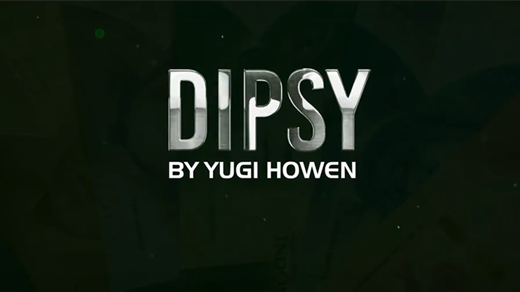 DIPSY 2.0 by Yugi Howen video DOWNLOAD