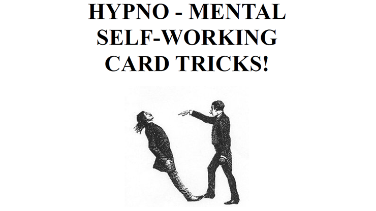 Hypno Mental Self Working Card Tricks! by Paul Voodini eBook DOWNLOAD