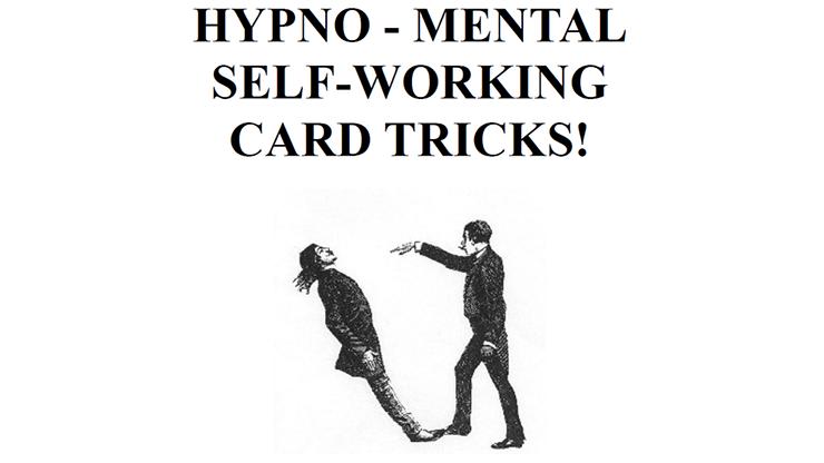 Hypno-Mental Self-Working Card Tricks! eBook DOWNLOAD
