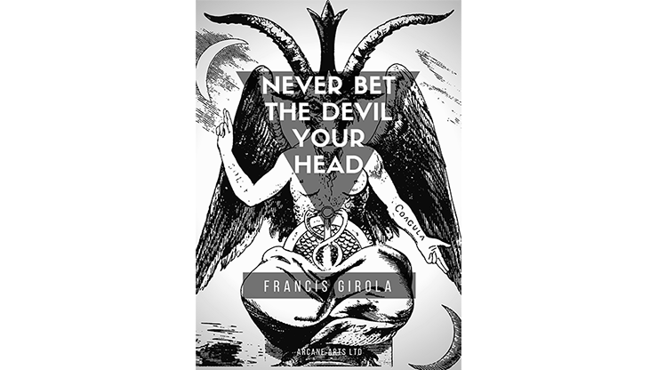 Never Bet the Devil Your Head by Francis Girola eBook DOWNLOAD