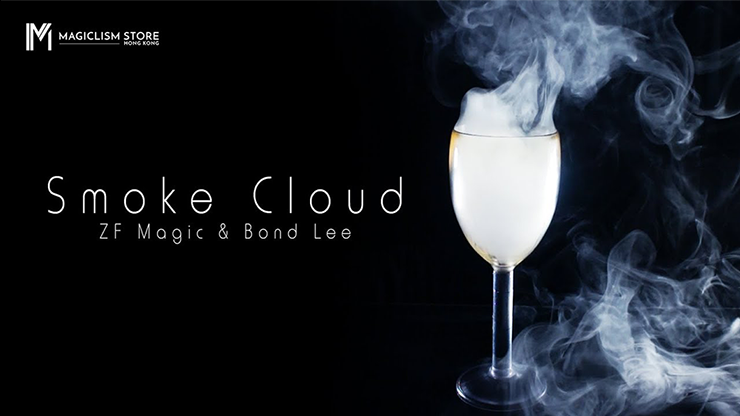 Smoke Cloud - Bond Lee & ZF Magic