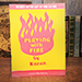 Playing with Fire (Rare/Limited) by Kazan - Book