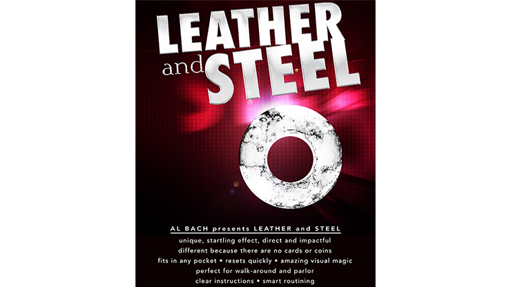 LEATHER and STEEL (Gimmick and Online Instructions) by Al Bach