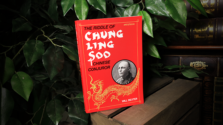 The Riddle of Chung Ling Soo - Will Dexter - Libro de Magia