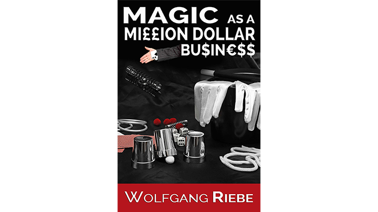 Magic as a Million Dollar Business Mixed Media DOWNLOAD