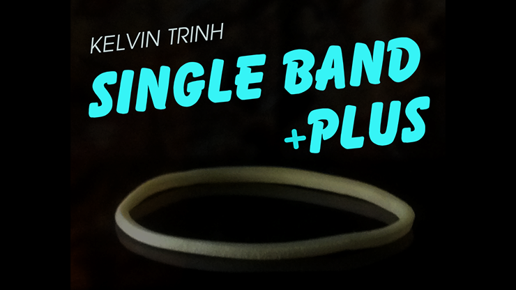 Single Band Plus+ by Kelvin Trinh video DOWNLOAD