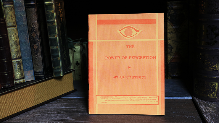 The Power of Perception by Arthur Setterington