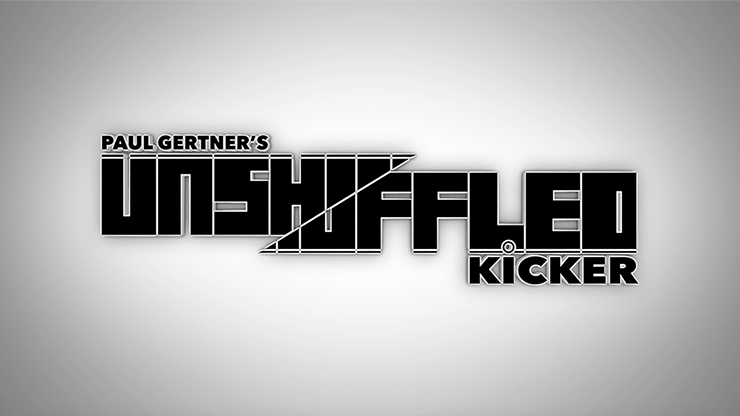 Unshuffled Kicker (Gimmick & DVD) - Paul Gertner - DVD