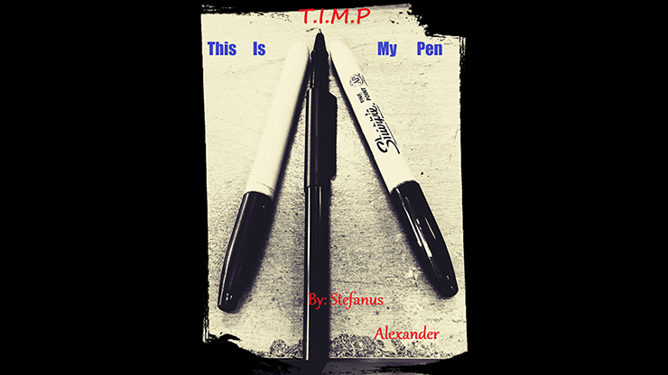 T.I.M.P This Is My Pen by Stefanus Alexander video DOWNLOAD